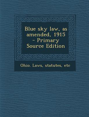 Blue Sky Law, as Amended, 1915