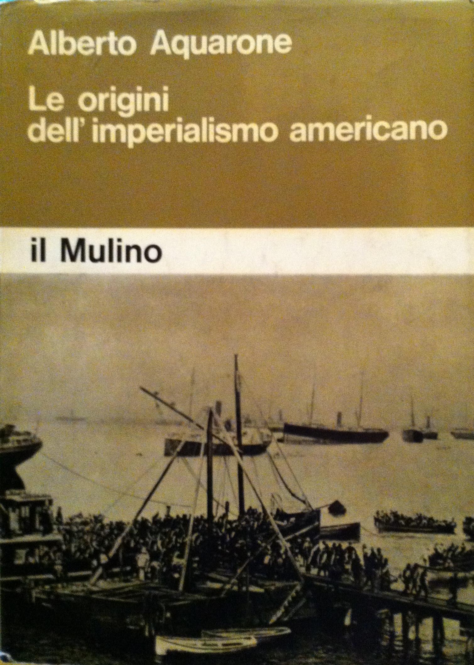 Le origini dell'imperialismo americano