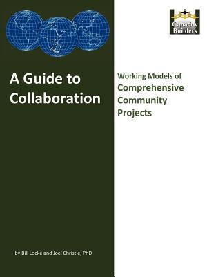 A Guide to Collaboration