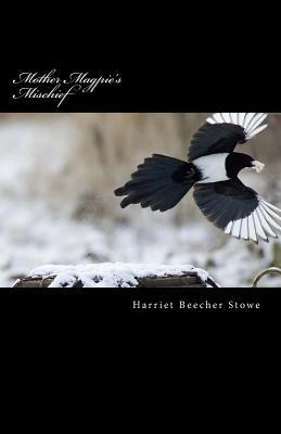 Mother Magpie's Mischief