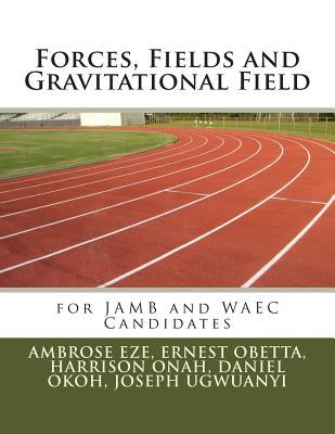Forces, Fields and Gravitational Field