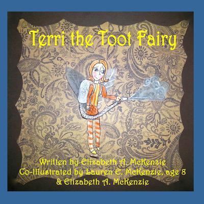 Terri the Toot Fairy