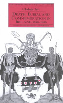 Death, Burial and Commemoration in Ireland, 1550-1650