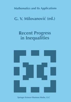 Recent Progress in Inequalities