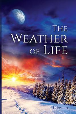 The Weather of Life