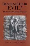 Destined for Evil? The Twentieth-Century Responses