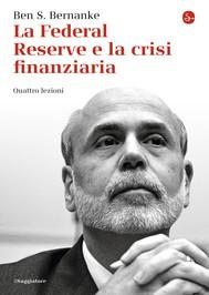 La Federal Reserve e la crisi finanziaria