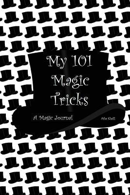 My 101 Magic Tricks