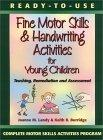 Ready-to-Use Fine Motor Skills and Handwriting Activities for Young Children