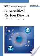 Supercritical carbon dioxide in polymer reaction engineering