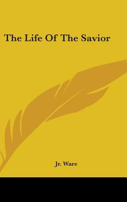 The Life of the Savior