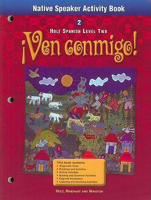 Ven Conmigo Level 2, Grade 10 Native Speaker Activity Book