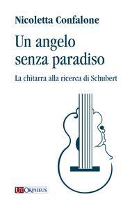 Un angelo senza paradiso. La chitarra alla ricerca di Schubert