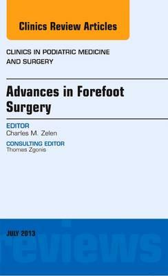 Advances in Forefoot Surgery, An Issue of Clinics in Podiatric Medicine and Surgery, 1e