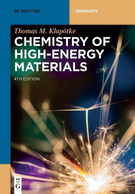 Chemistry of High-energy Materials
