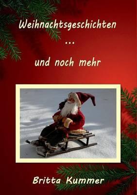 Weihnachtsgeschichten ... und noch mehr