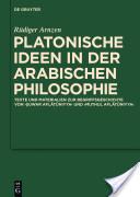 Platonische Ideen In der Arabischen Philosophie