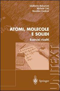 Atomi, molecole e solidi