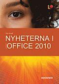 Nyheterna i Microsoft Office 2010
