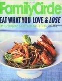 Family Circle Eat What You Love & Lose