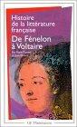Histoire de la litterature française - de fenelon a voltaire