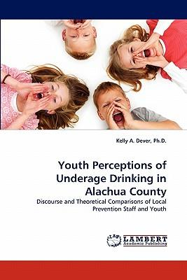Youth Perceptions of Underage Drinking in Alachua County