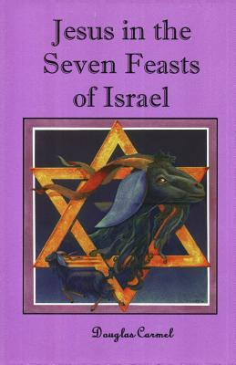 Jesus in the Seven Feasts of Israel