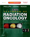 Leibel and Phillips Textbook of Radiation Oncology