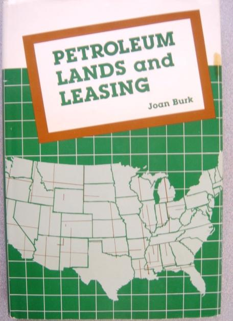 Petroleum lands and leasing