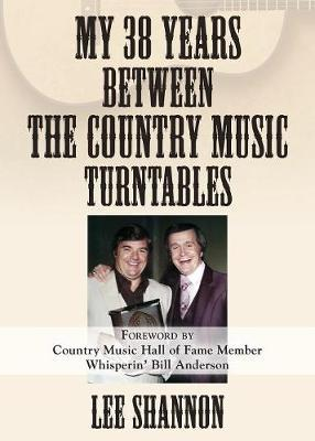 My 38 Years Between the Country Music Turntables