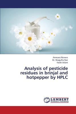 Analysis of pesticide residues in brinjal and hotpepper by HPLC