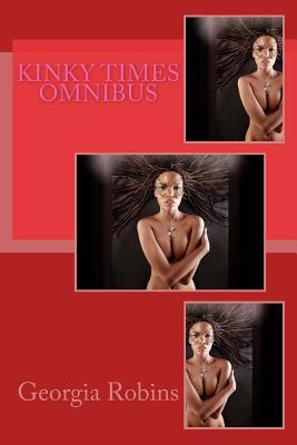 Kinky Times Omnibus