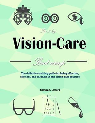 The 5 Day Vision Care Bootcamp