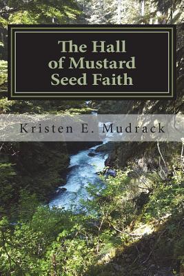 The Hall of Mustard Seed Faith