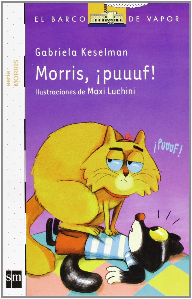 Morris, ¡puuuf!