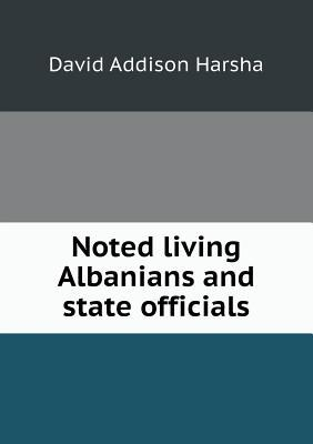 Noted Living Albanians and State Officials