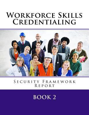 Credentialing Security Framework