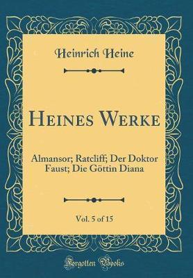 Heines Werke, Vol. 5 of 15