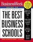"""""""BusinessWeek's"""" Guide to the Best Business Schools"""