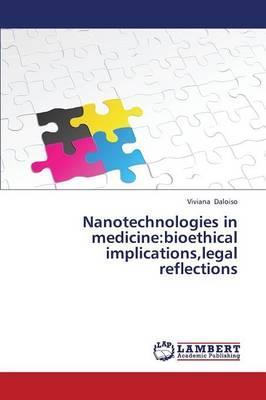 Nanotechnologies in medicine