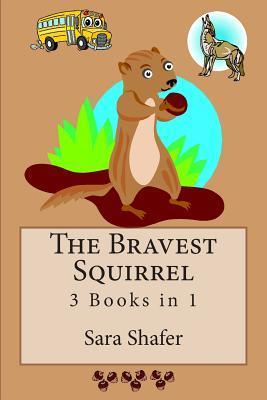 The Bravest Squirrel