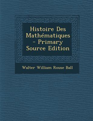 Histoire Des Mathema...