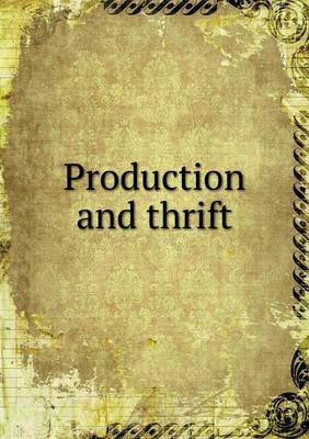 Production and Thrift