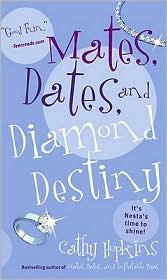 Mates, Dates, and Diamond Destiny