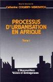 Processus d'urbanisation en Afrique [actes des journées d'études, Paris, décembre 1985] Villes et entreprises