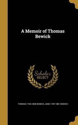 MEMOIR OF THOMAS BEWICK