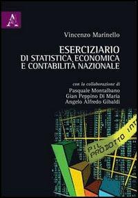 Eserciziario di statistica economica e contabilità nazionale