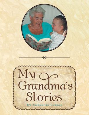 My Grandma's Stories