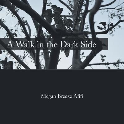 A Walk in the Dark Side