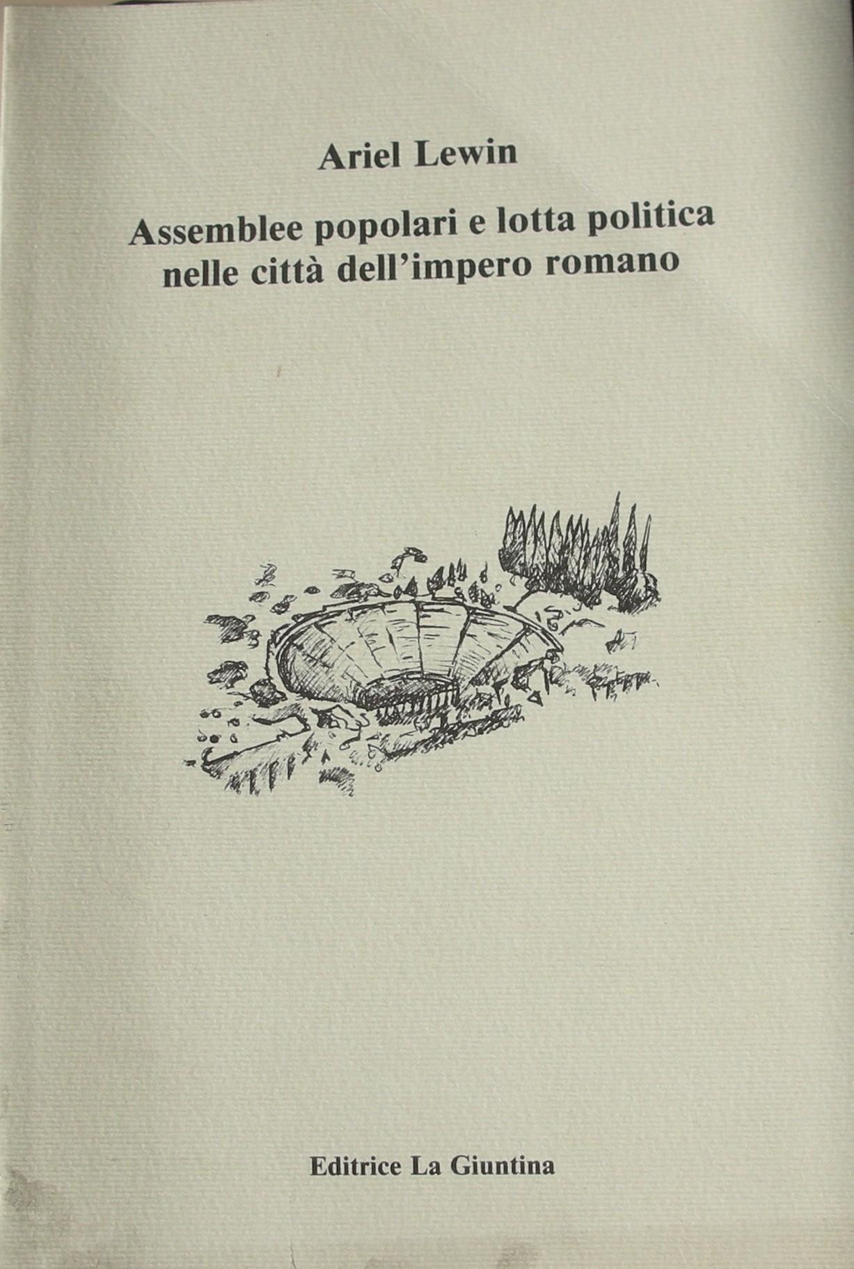 Assemblee popolari e lotta politica nelle città dell'impero romano